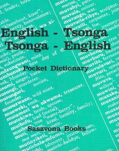 9780949981370: English-Tsonga, Tsonga-English Pocket Dictionary (English and Tsonga Edition)