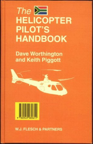 9780949989611: The Helicopter Pilot's Handbook