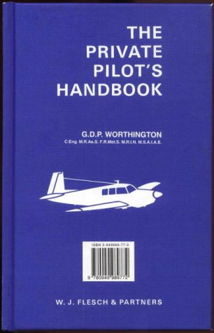 9780949989772: The Private Pilot's Handbook