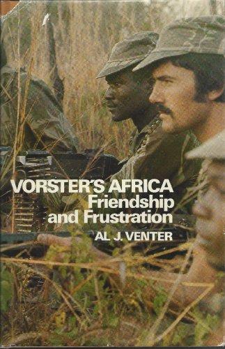 9780949997159: Vorster's Africa: Friendship and frustration