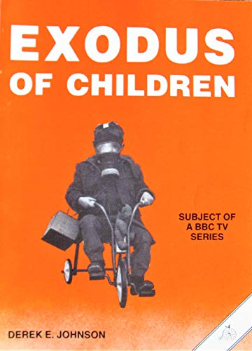 9780950003115: Exodus of Children: Story of the Evacuation, 1939-45