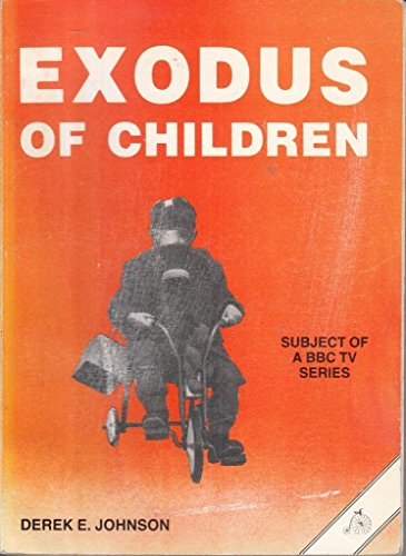 9780950003115: Exodus of Children: Story of the Evacuation, 1939-45