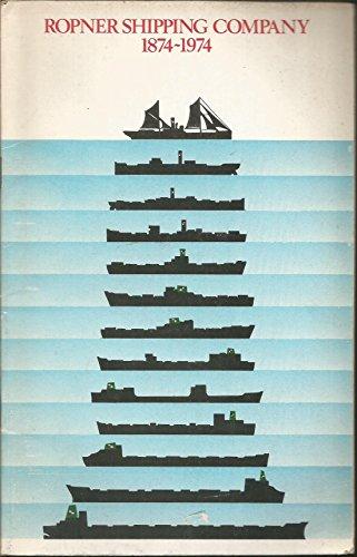 The Ropner Fleet, 1874-1974 (Ropner Shipping Company): Leonard Gray.
