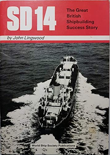 9780950004488: SD14: Great British Shipbuilding Success Story