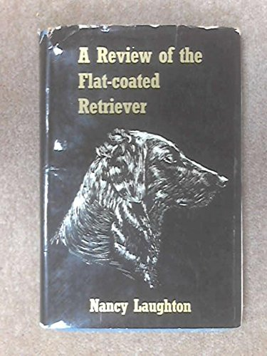 9780950006901: Review of the Flat-coated Retriever