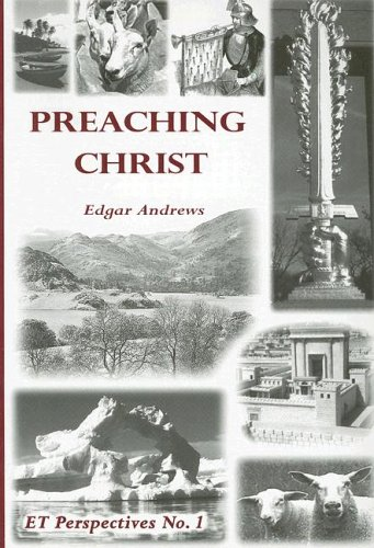 9780950012919: Preaching Christ (Et Perspectives)