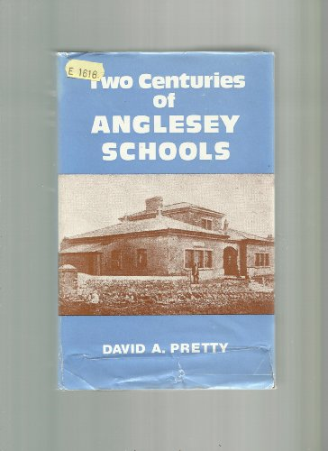9780950019932: Two Centuries of Anglesey Schools 1700-1902