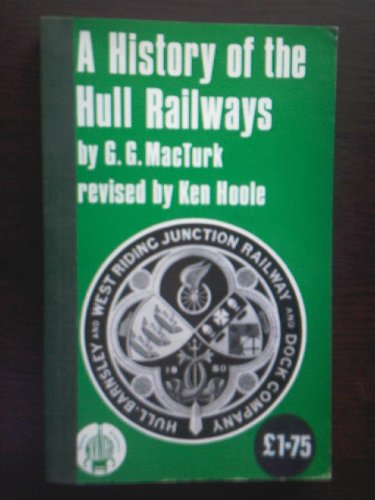 9780950029566: History of the Hull Railways