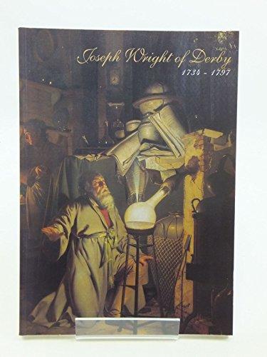 9780950047454: Joseph Wright of Derby, 1734-1797