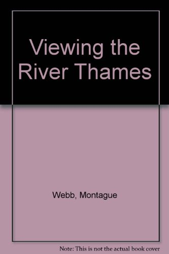 9780950057057: Viewing the River Thames