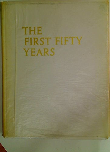 The First Fifty Years. An account of the early life of Joseph Edward Nathan and the first fifty ...