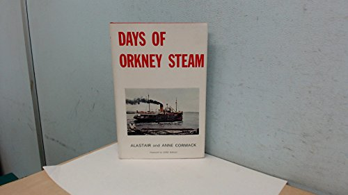Days of Orkney Steam: Cormack, Alastair
