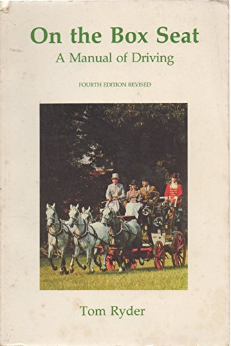 9780950080468: On The Box Seat: A Manual Of Driving (The Gawsworth Series)