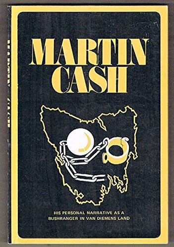 Martin Cash, The Bushranger Of Van Diemen's: Cash, Martin
