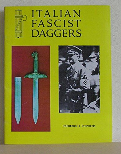 Italian Fascist Daggers: Stevens, Frederick John