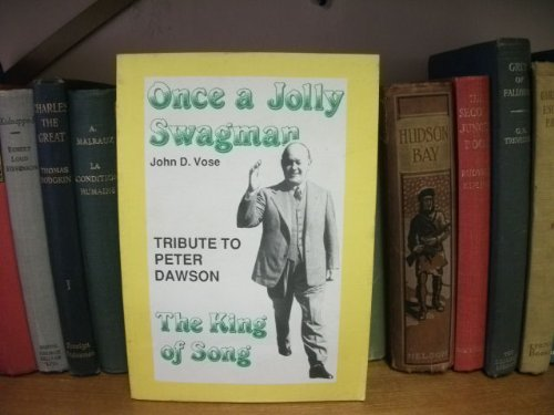Once a Jolly Swagman: Tribute to Peter: Vose, John D.