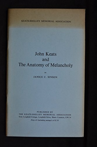 John Keats and 'The anatomy of melancholy',: Sinson, Janice C
