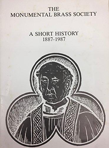 9780950129860: The Monumental Brass Society: A short history, 1887-1987