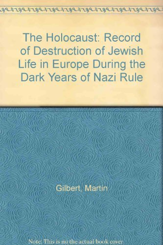 9780950132983: The Holocaust: Record of Destruction of Jewish Life in Europe During the Dark Years of Nazi Rule