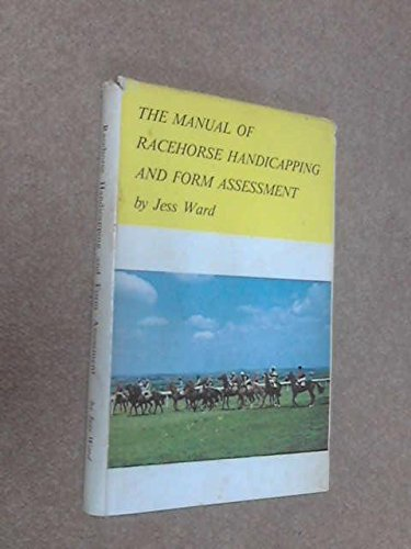 9780950139708: Manual of Racehorse Handicapping and Form Assessment