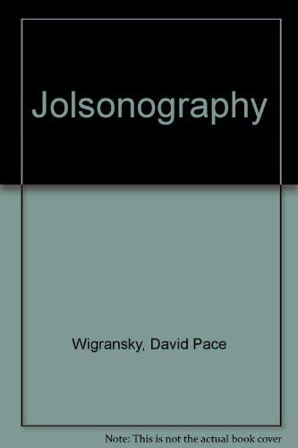 Jolsonography: Jay, Dave