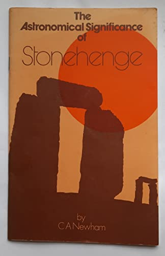 9780950143514: Astronomical Significance of Stonehenge