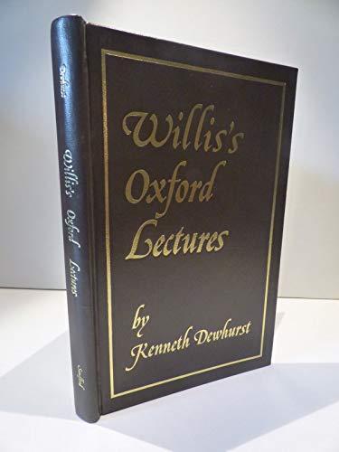 Thomas Willis' Oxford Lectures: Dewhurst, Kenneth