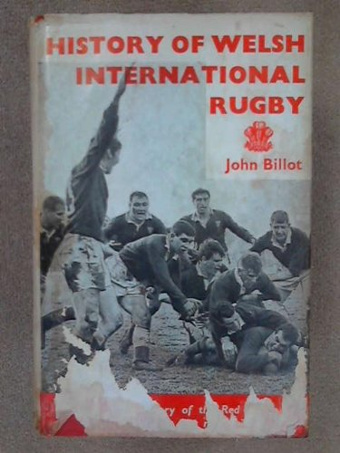 9780950162300: History of Welsh International Rugby