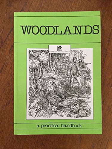 woodlands a practical conservation handbook