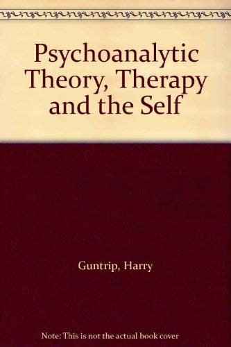 9780950164748: Psychoanalytic Theory, Therapy and the Self