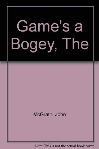 The Game's a Bogey: 7:84's John MacLean Show