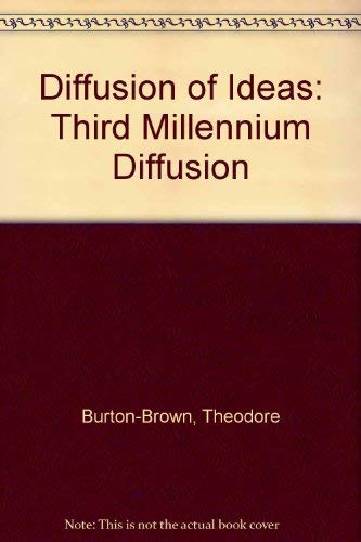 Third Millennium Diffusion: Volume 1 of