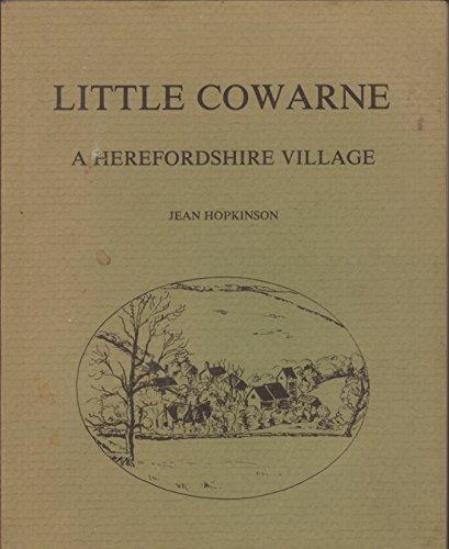 Little Cowarne: A Herefordshire Village: Hopkinson, Jean