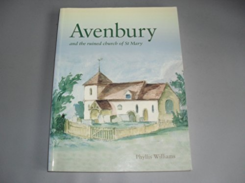 9780950206882: Avenbury and the Ruined Church of St.Mary