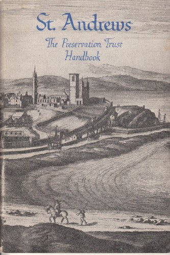 9780950207902: St Andrews: the handbook of the St Andrews Preservation Trust to the city and its buildings
