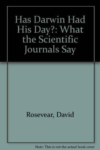 9780950209074: Has Darwin Had His Day?: What the Scientific Journals Say