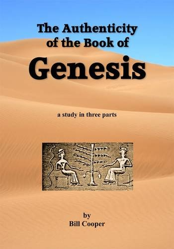 9780950209081: The Authenticity of the Book of Genesis: A Study in Three Parts