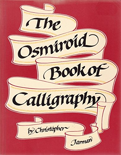 9780950222219: The Osmiroid Book of Calligraphy