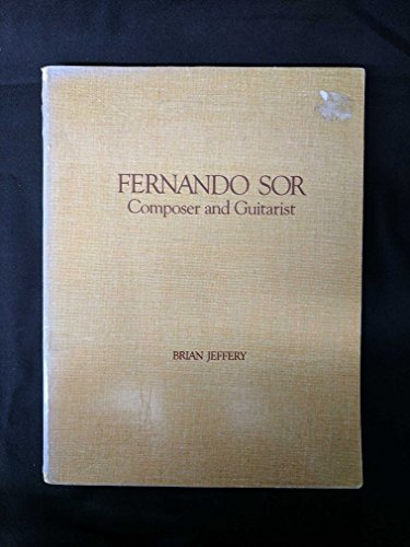 9780950224152: Fernando Sor: Composer and Guitarist