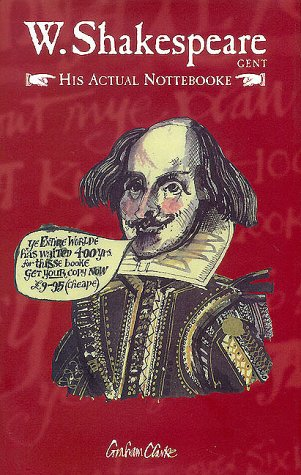 W. Shakespeare, Gent - His Actual Nottebooke