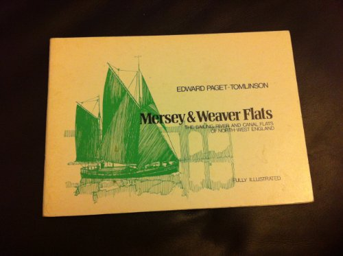 9780950236728: Mersey and Weaver Flats: Sailing River and Canal Flats of North West England