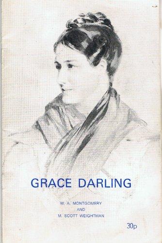 Grace Darling: Weightman, M.Scott