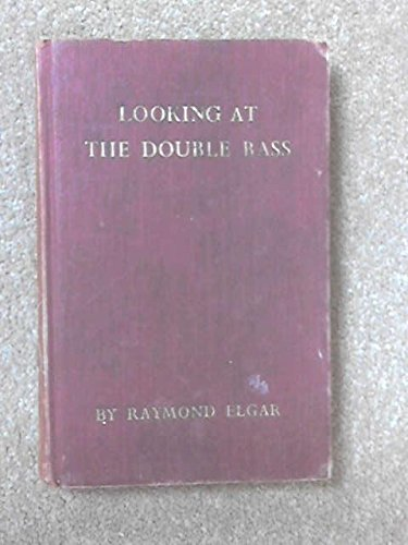 9780950243122: Looking at the Double Bass