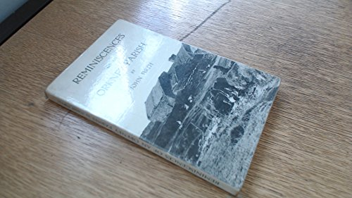 9780950244457: Reminiscences of an Orkney Parish: Together with Old Orkney Words, Riddles and Proverbs