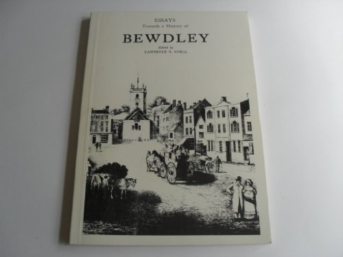 9780950245102: Essays towards a history of Bewdley
