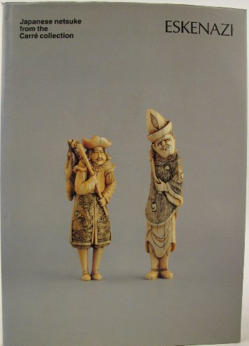 9780950255668: Japanese Netsuke from the Carre Collection