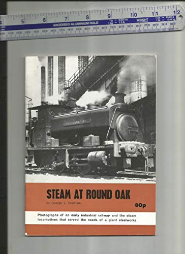 9780950256511: Steam at Round Oak