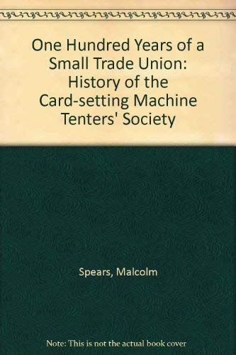 One hundred years of a small trade: Malcolm Speirs