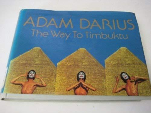 9780950270715: Way to Timbuktu