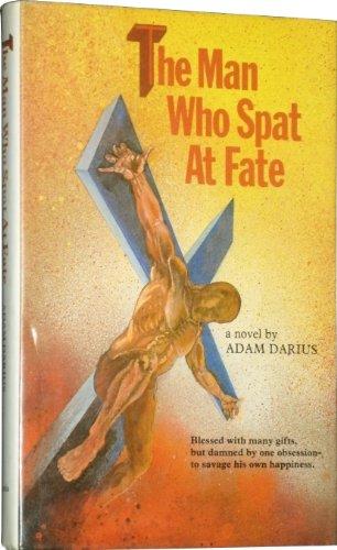 9780950270739: Man Who Spat at Fate